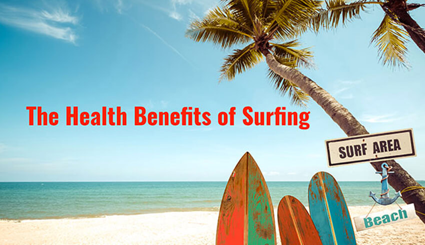 The Health Benefits of Surfing